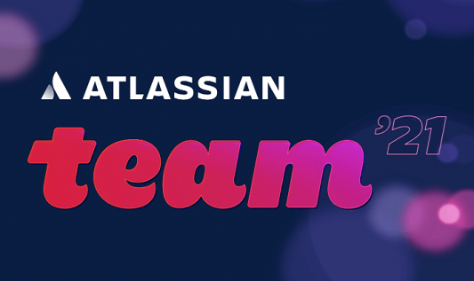 News and updates from Atlassian Team '21 conference