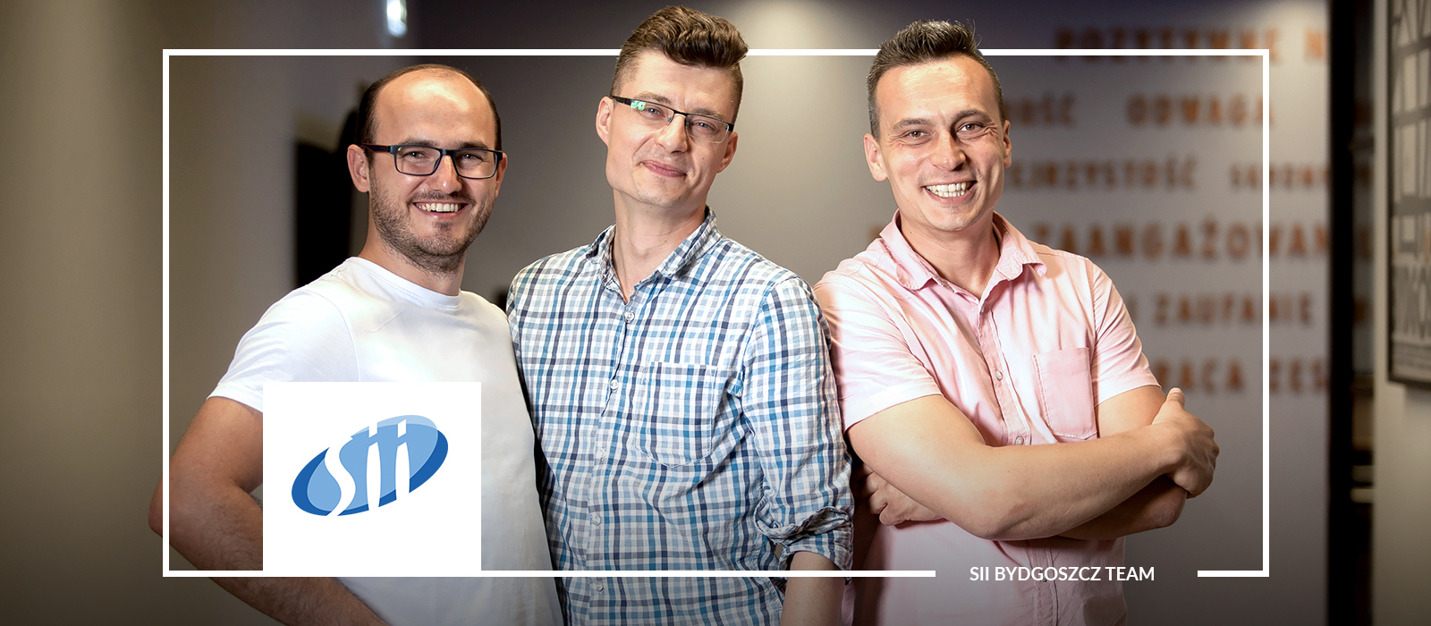An experienced team of engineers, projects for global brands and a modern office – get to know Sii Bydgoszcz