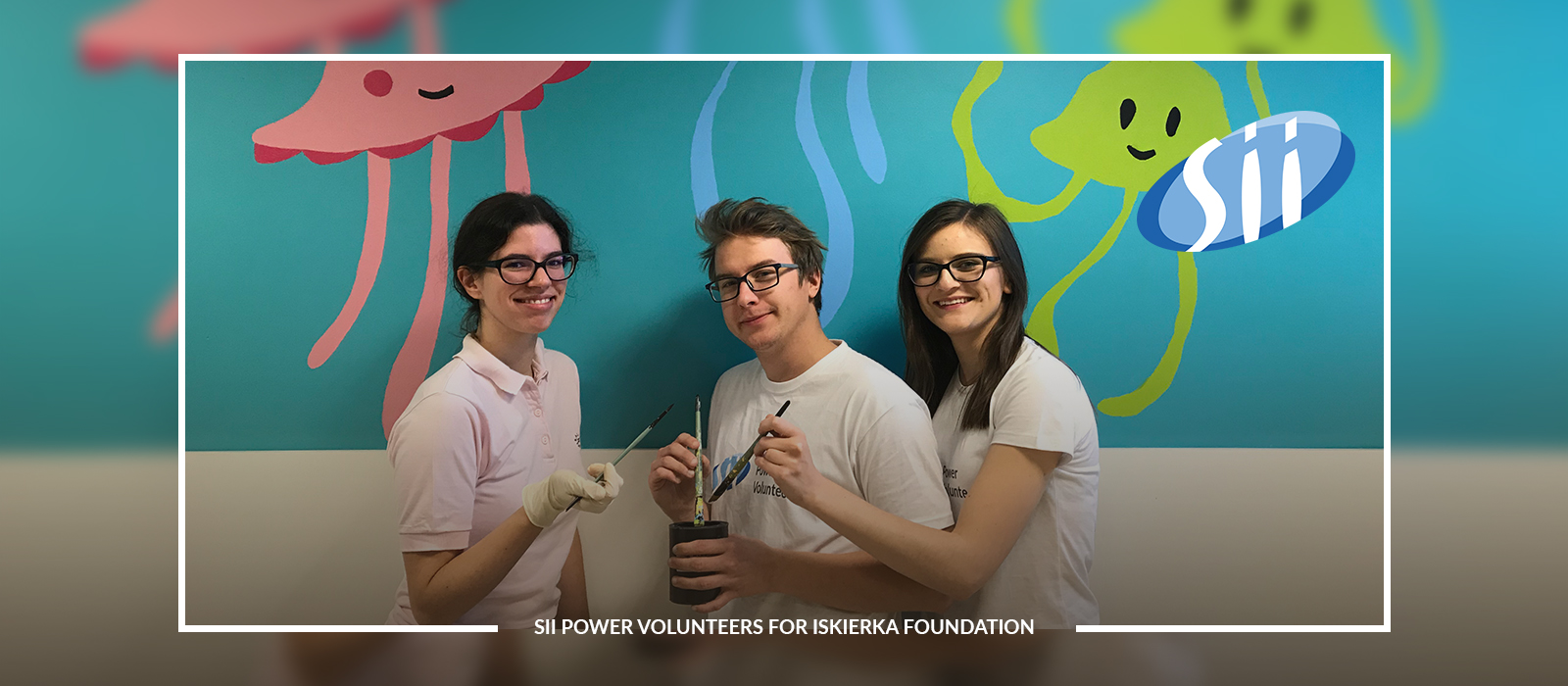 Sii Power Volunteers and ISKIERKA Foundation paint the world of little patients of a hospital in Katowice