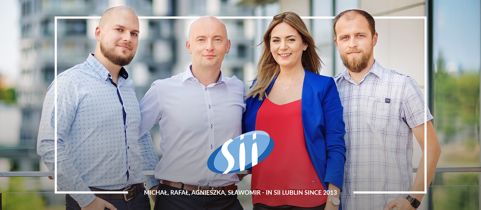 Sii Lublin through the eyes of employees – over 400 specialists already hired in the branch